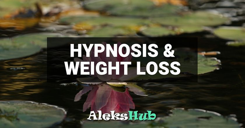 Hypnosis and Weight Loss, Does It Work? - Aleks Hub